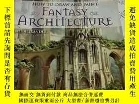 二手書博民逛書店HOW罕見TO DRAW AND PAINT FANTASY A