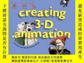 二手書博民逛書店Creating罕見3-d AnimationY364682 Peter Lord Harry N. Abra