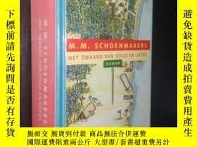 二手書博民逛書店het罕見zwaard van goud en liefde M. M. Schoemakers 荷蘭語原版精裝