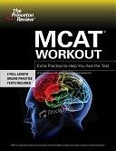 二手書博民逛書店《MCAT Workout: Extra Practice to Help You Ace the Test》 R2Y ISBN:0375766316