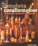 二手書博民逛書店《The Complete Candlemaker: Techniques, Projects, Inspirations》 R2Y ISBN:1887374507