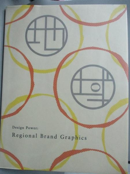 【書寶二手書T1/設計_WGM】Design Power: Regional Brand Graphics