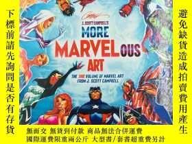 二手書博民逛書店j.scott罕見campbell s more marvel ous art the 3rd volume of