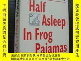 二手書博民逛書店Half罕見asleep in Frog PajamasY857