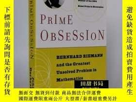 二手書博民逛書店Prime罕見Obsession素數之戀Bernhard Riemann黎曼和數學大謎題英文Y130612