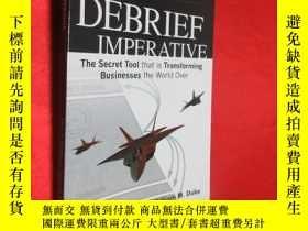 二手書博民逛書店The罕見Debrief Imperative (小16開 )