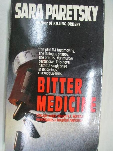 【書寶二手書T3/原文小說_AIA】Bitter Medicine_Sara Paretsky
