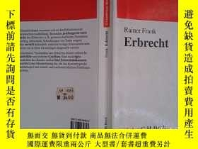 二手書博民逛書店罕見Erbrecht.Y6583 Rainer Frank (Author) C.H. Beck Verlag