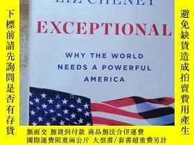 二手書博民逛書店Exceptional罕見: Why the World Needs a Powerful AmericaY2