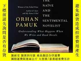 二手書博民逛書店The罕見Naive And The Sentimental NovelistY255562 Orhan Pa