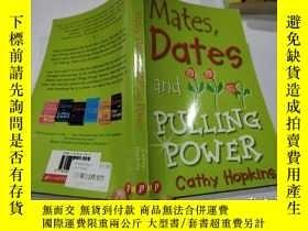 二手書博民逛書店mates罕見dates &pulling power:伴侶約會和拉動力Y212829 不祥 不祥