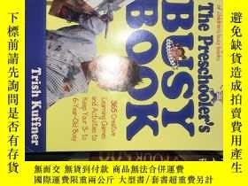 二手書博民逛書店The罕見Toddler s Busy Book【讓寶寶着迷的