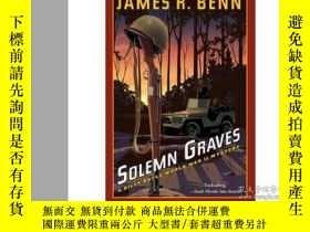 二手書博民逛書店Solemn罕見GravesY346464 James R. B