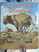 【書寶二手書T8/動植物_JGS】African Seasons_Craig Bone