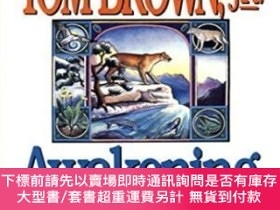 二手書博民逛書店Awakening罕見SpiritsY255174 Tom Brown Berkley Trade 出版19