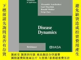 二手書博民逛書店Disease罕見Dynamics-疾病動力學Y361738 Asachenkov, Alexa... IS