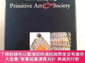 二手書博民逛書店Primitive罕見Art & Society-原始藝術與社會Y414958 Anthony Forge O