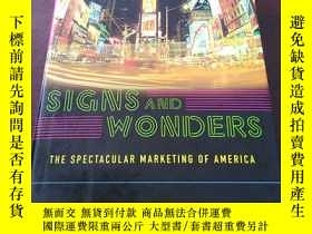 二手書博民逛書店Signs罕見and Wonders: the Spectacu