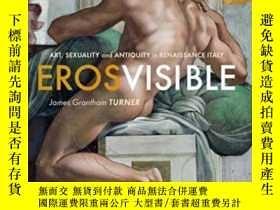 二手書博民逛書店Eros罕見VisibleY364153 James Grantham Turner Yale Univers