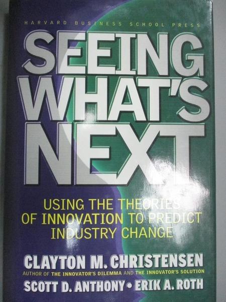 【書寶二手書T6/財經企管_JMM】Seeing What's Next: Using the Theories of