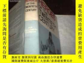 二手書博民逛書店HEROES罕見OF THE TWENTIETH CENTURY