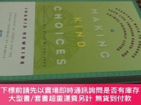 二手書博民逛書店MAKING罕見KIND CHOICES FOREWRD BY SIR PAUL MCCARTNEY(保羅·麥卡特