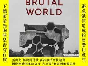 二手書博民逛書店英文原版罕見This Brutal World 野獸派建築 這個殘酷的世界Y238343 Phaidon P