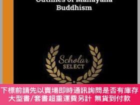二手書博民逛書店【罕見】Outlines of Mahayana BuddhismY27248 Daisetz Teitaro
