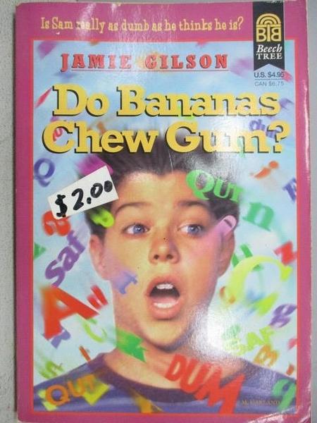 【書寶二手書T3/原文小說_CLF】Do Bananas Chew Gurn?