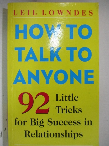 【書寶二手書T1/溝通_DAG】How to Talk to Anyone_Leil Lowndes