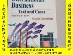 二手書博民逛書店International罕見Business: Text and Cases國際商務:文本和案例第三版(封面有破