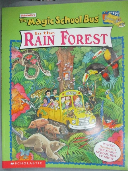 【書寶二手書T5/兒童文學_PIT】In the Rain Forest_Cole, Joanna/ Speirs, John (ILT)