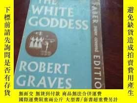 二手書博民逛書店THE罕見WHITE GODDESS - A HISTORICAL GRAMMER OF POETIC MYTH.
