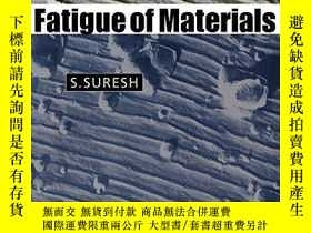 二手書博民逛書店Fatigue罕見Of Materials Second EditionY256260 S. Suresh C