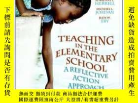 二手書博民逛書店Teaching罕見In The Elementary School: A Reflective Action A