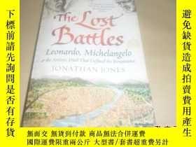 二手書博民逛書店The罕見Lost Battles(英文原版)作者: Jonat
