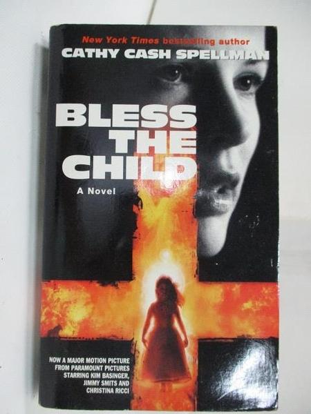 【書寶二手書T8/原文小說_A7K】Bless The Child_Cathy Cash Spellman