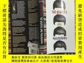二手書博民逛書店英文原版罕見The Beatles and Philosophy (Popular Culture and Phi