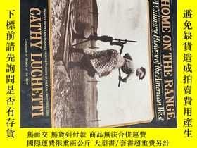 二手書博民逛書店home罕見on the range 1993年版本 稀見 漂亮 J9Y25364 shostak mill