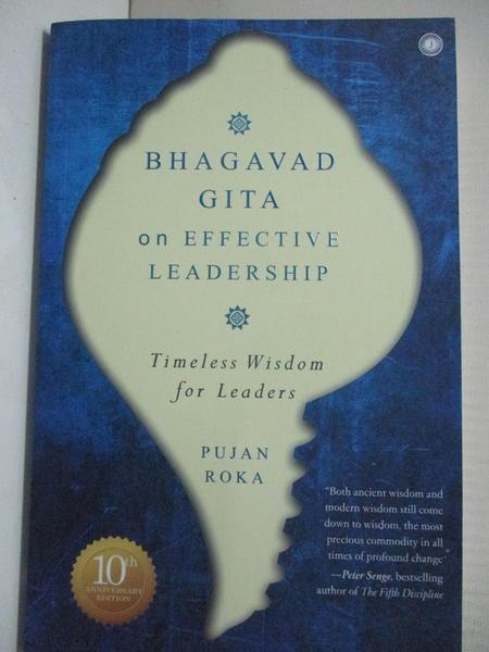 【書寶二手書T7/財經企管_HA4】Bhagavad Gita on Effective Leadership_Pujan Roka