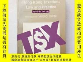 二手書博民逛書店HONG罕見KONG TAXATION:LAW AND PRACTICE(英文原版)Y11016 DAVID