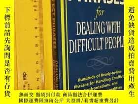 二手書博民逛書店英文原版罕見管理類 Perfect Phrases for Dealing with Difficult Peop
