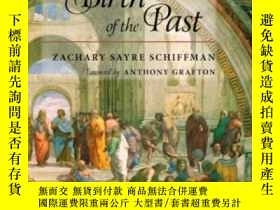 二手書博民逛書店The罕見Birth Of The PastY256260 Zachary S. Schiffman John