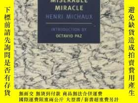 二手書博民逛書店Miserable罕見Miracle-可悲的奇跡Y436638 Henri Michaux Nyrb Clas