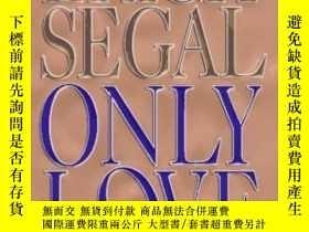 二手書博民逛書店Only罕見LoveY256260 Erich Segal Putnam Publishing Group