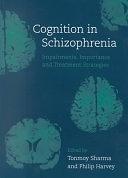 二手書《Cognition in Schizophrenia: Impairments, Importance, and Treatment Strategies》 R2Y ISBN:019262993X