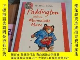 二手書博民逛書店Paddington罕見and the Marmalade Maze[英文繪本]Y246305 見圖 見圖 I