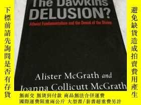 二手書博民逛書店The罕見Dawkins Delusion?(道金斯幻想)Y68