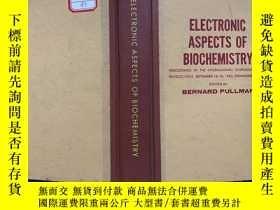 二手書博民逛書店英文原版:electronic罕見aspects of biochemistry(生物化學的電子學問題)Y11