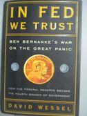 【書寶二手書T3/原文書_ZHU】In Fed We Trust: Ben Bernanke s War on…_Wes